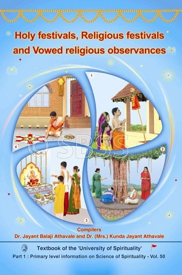 Holy Festivals, Religious Festivals and Vowed Religious Observances